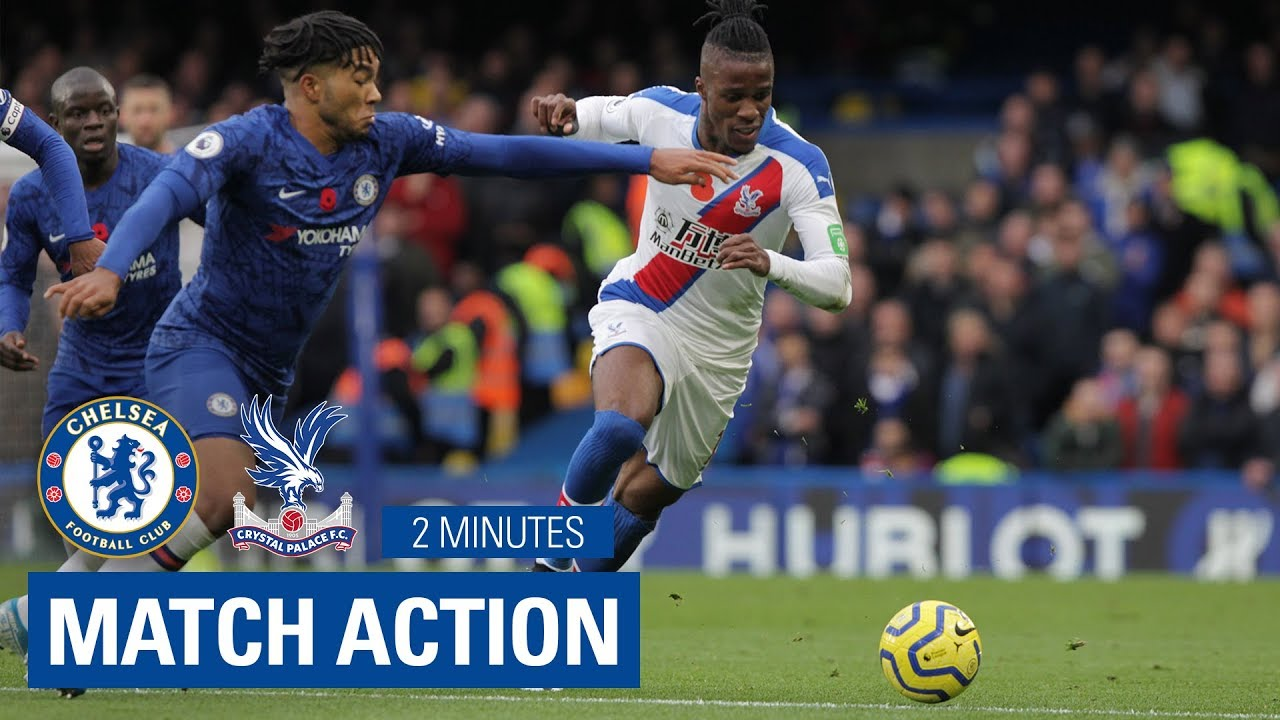 Chelsea 2 0 Crystal Palace 2 Minutes Highlights Youtube
