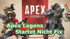 Apex Legends - Startet nicht Fix - Lösung (PC Guide)