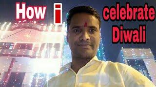 Light of Diwali. How I celebrate Diwali