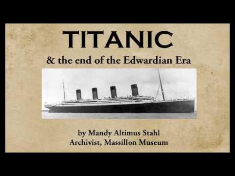 Titanic & The End Of The Edwardian Era (full)
