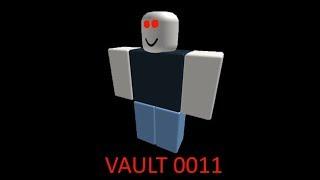 Vault 0011 | ROBLOX myth/creepypasta