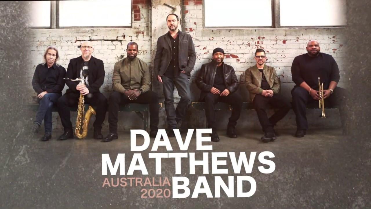 Dave Matthews Band Tour 2020.Dave Matthews Band Australian Tour 2020