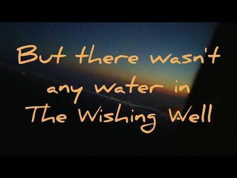 Wishing Well Lyrics--Oh Hello's