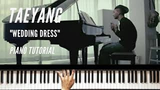 TAEYANG - WEDDING DRESS (Piano Tutorial) *SUPER EASY*