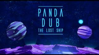 Panda Dub - The Lost Ship - 5 - Planet pillow