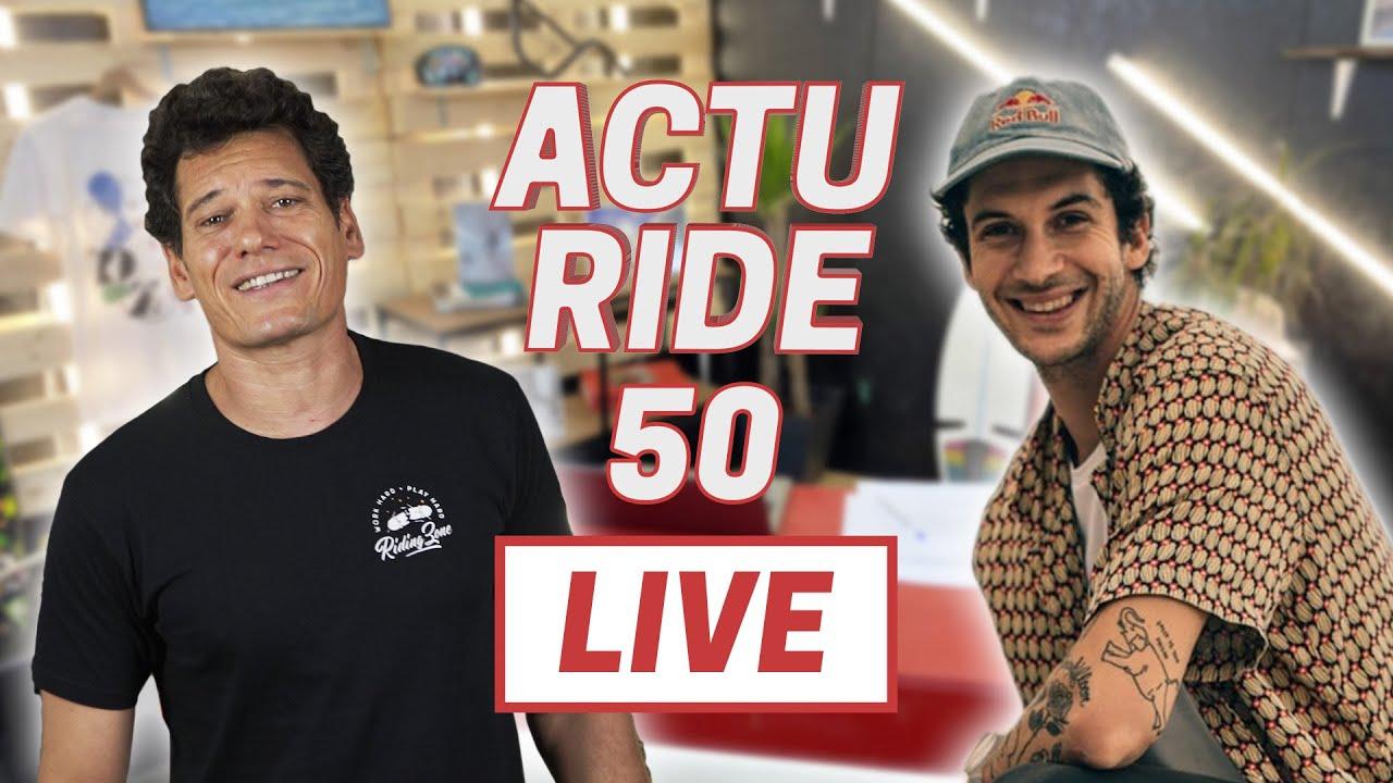 ACTU RIDE #50 : Épisode spécial anniversaire en LIVE ! (avec Matthias Dandois)