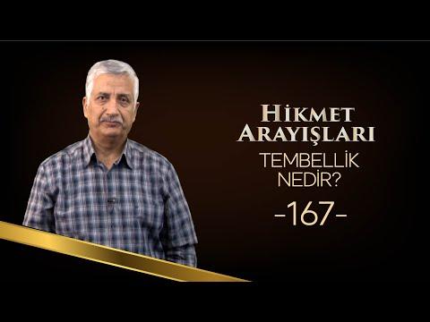 TEMBELLİK NEDİR? - HİKMET ARAYIŞLARI - 167