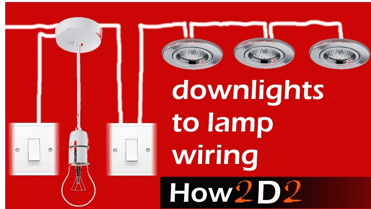 Downlights To Lamp Switch Wiring Spotlights To Switch Ceiling Rose Youtube