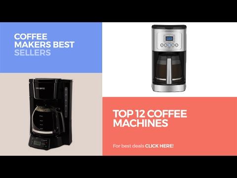 Top 12 Coffee Machines // Coffee Makers Best Sellers