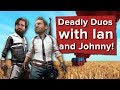PUBG deadly duos with Ian and Johnny - Let's Play PlayerUnknown's Battlegrounds