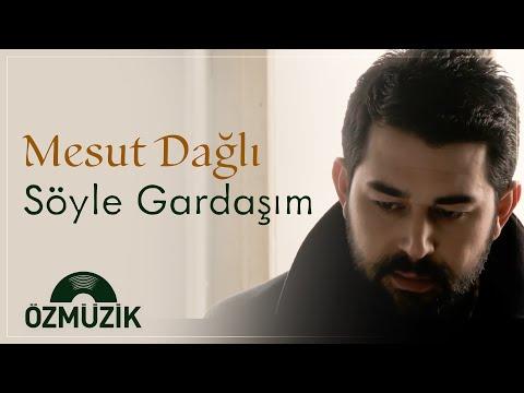 Mesut Dağlı - Söyle Gardaşım (Offical Video)