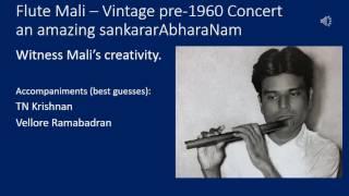 Flute Mali Vintage pre 1960 concert an amazing sankarAbharanam - sahajaguNa rAma