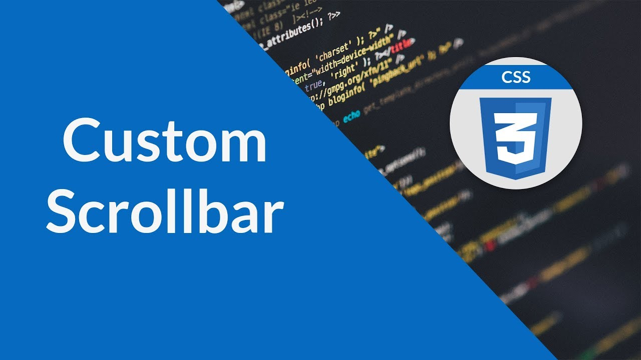 How to Customize Scrollbar   CSS3