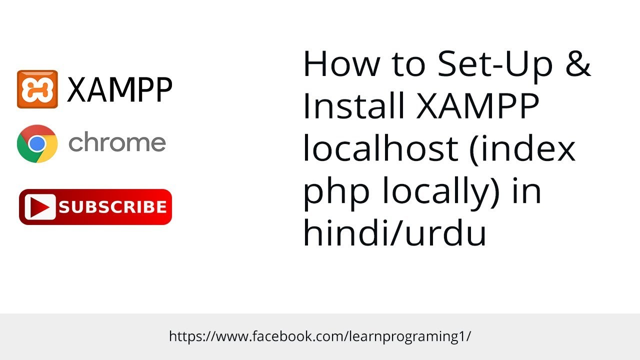How to Set-Up & Install XAMPP localhost (index php locally) in hindi/urdu