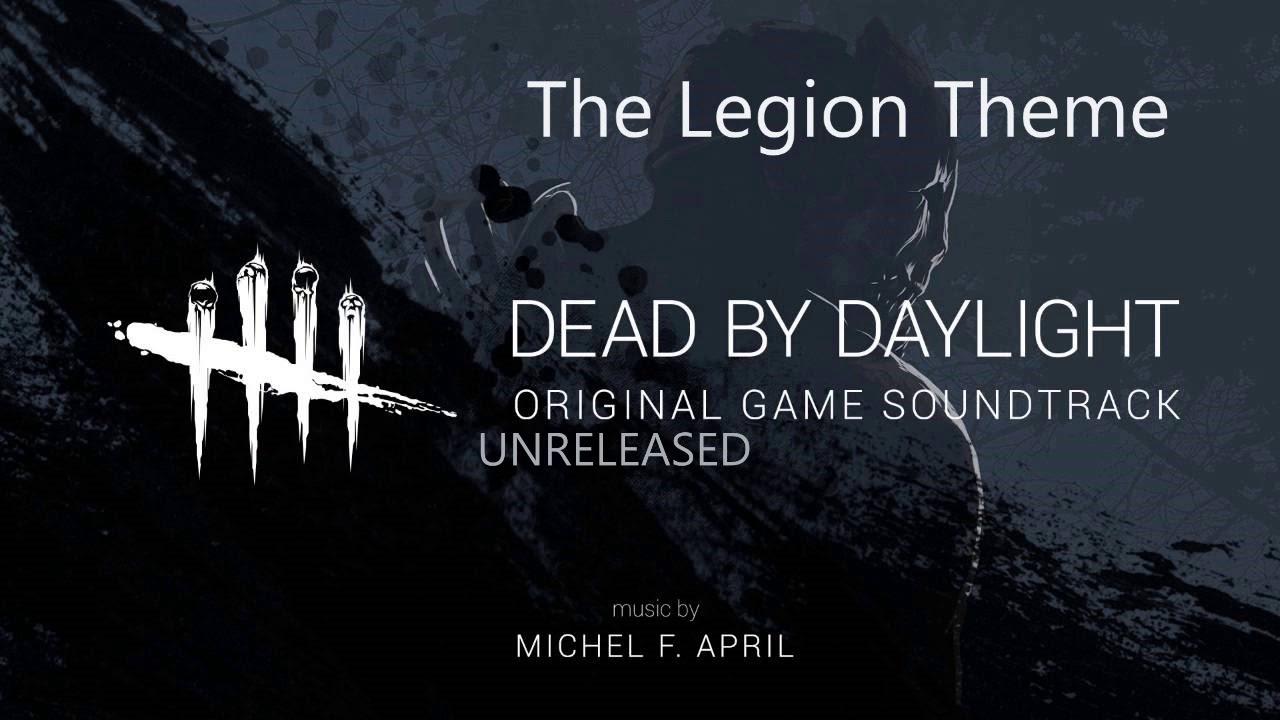 Dead By Daylight Unreleased Ost The Legion Main Menu Theme