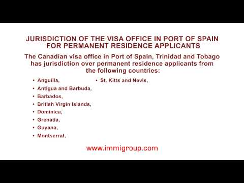 Jurisdiction of the visa office in Port of Spain for permanent residence applicants