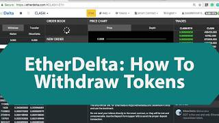 EtherDelta How to Withdraw Tokens