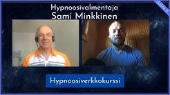 Hypnoosikurssi / Sami Minkkinen