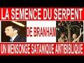 La semence du Serpent de William Marion Branham un mensonge satanique antibiblique