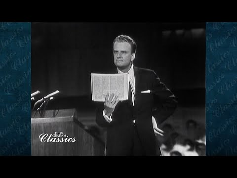 What's Wrong With The World? | Billy Graham Classic