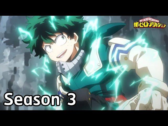 My Hero Academia - เนื้อเรื่อง มิโดริยะ Season 3