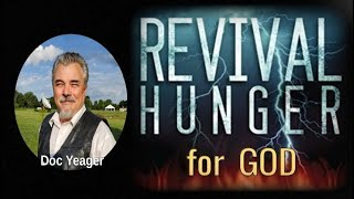 Revival Hunger for God by Dr Michael H Yeager
