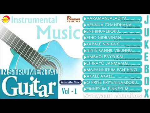 Instrumental Guitar Vol - 1 | Evergreen Malayalam Film Songs