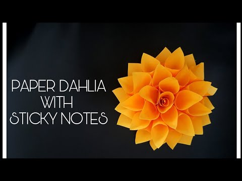 Paper Dahlia with Sticky Notes - DIY paper flowers