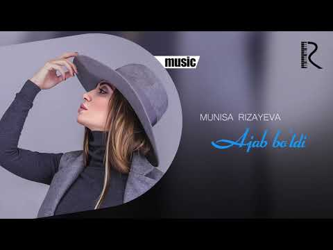 Munisa Rizayeva - Ajab bo'ldi (Official music)