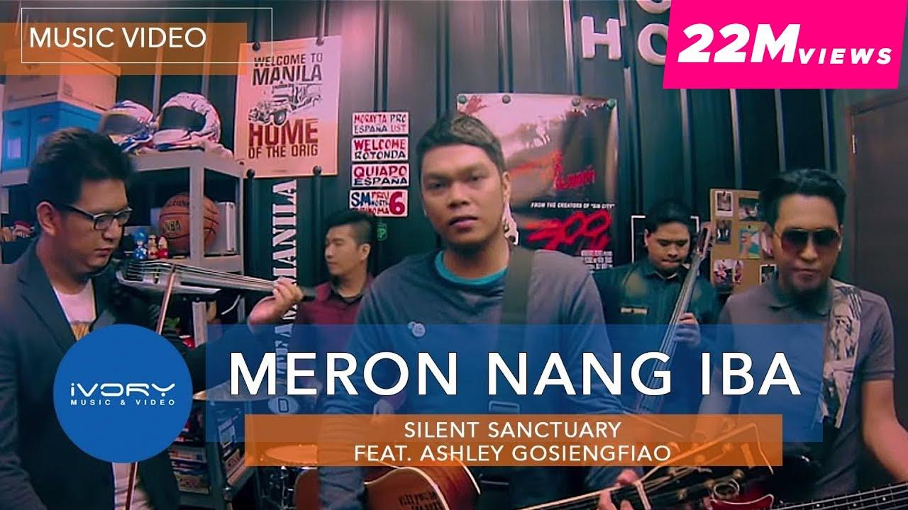 Silent Sanctuary | Meron Nang Iba feat. Ashley Gosiengfiao | Official Music Video #1