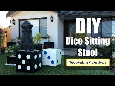 DIY - Dice Sitting Stool