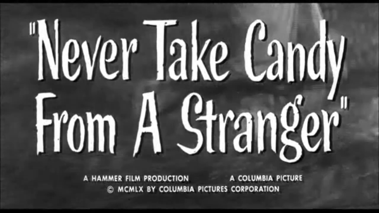 Download Trailer: Never Take Candy from a Stranger (1960)