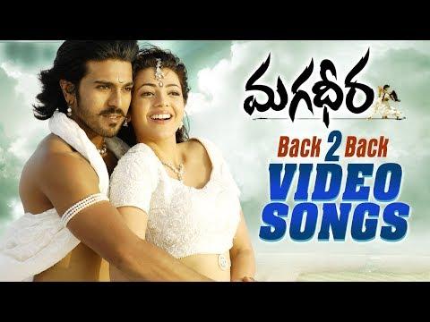 Magadheera Movie Back to Back Video Songs...