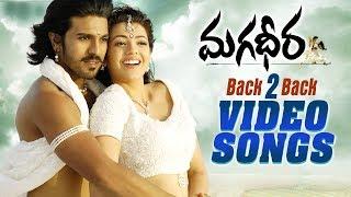 Magadheera Movie Back to Back Video Songs | Ram Charan, Kajal Aggarwal | MM Keeravani | SS Rajamouli