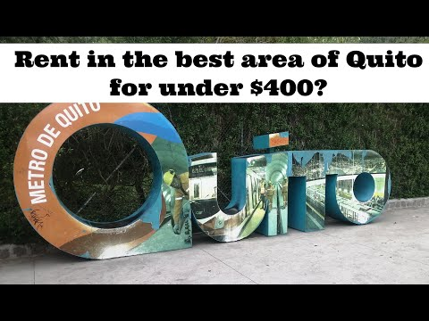 What does $350/MONTH get you in the BEST area of Quito for expats? 4 real properties, Quito Rentals