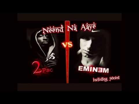 Neend Naa Aaye 2Pac & Eminem Remix