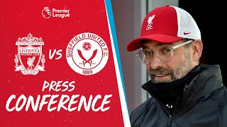 Jürgen Klopp's pre-match press conference | Sheffield United