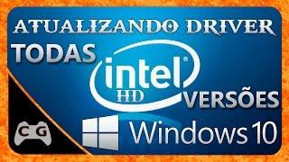 Como Atualizar o Driver da Intel HD Graphics - Windows 10 (Todas Versões)