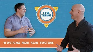 #FiveThings About Azure Functions