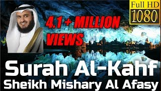 Download Surah Al Kahf FULL سورة الكهف : Sheikh Mishary Al Afasy - English Translation - مشاري العفاسي