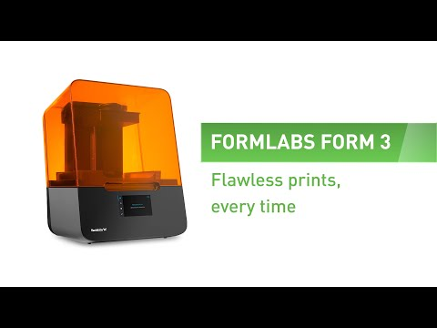 Formlabs Form 3 - Flawless prints, every time.
