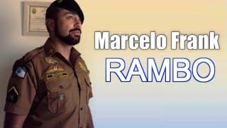 Marcelo Frank (RAMBO) - Polícia Militar do Paraná.
