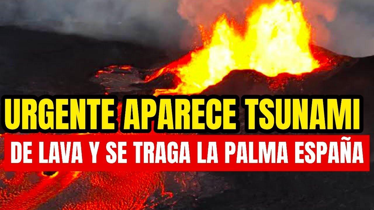 Download ¡Volcán Se Enfurece, Explosión Máxima! Genera Gran Tsunami De Lava, Se Traga La Palma España