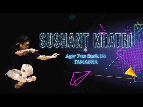 agar-tum-saath-ho-choreographed-by-sushant-khatri