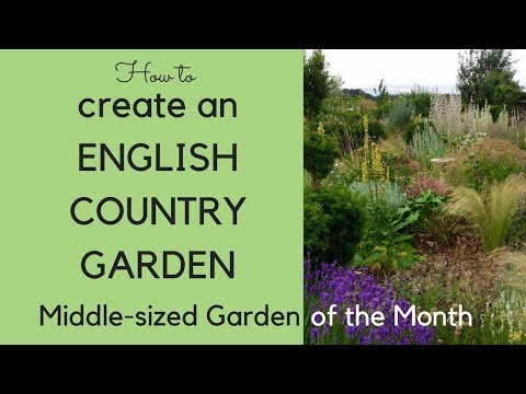How to create an English country garden - Middlesized Garden of the Month