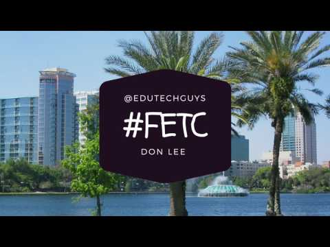 EduTechGuys at FETC2017 interview with Don Lee