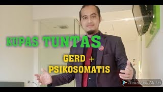 Live onair TENTANG Gerd, psikosomatis BERSAMA ASEP BRUDER