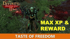 Taste of Freedom: Maximum xp and reward (Divinity Original Sin 2)