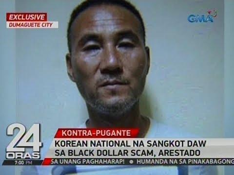 24 Oras: Exclusive: Korean national na sangkot daw sa black dollar scam, arestado