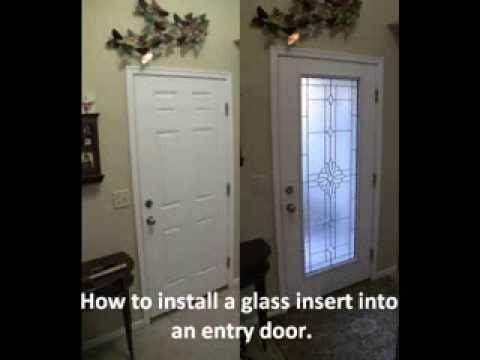 Entry Glass Insert - YouTube